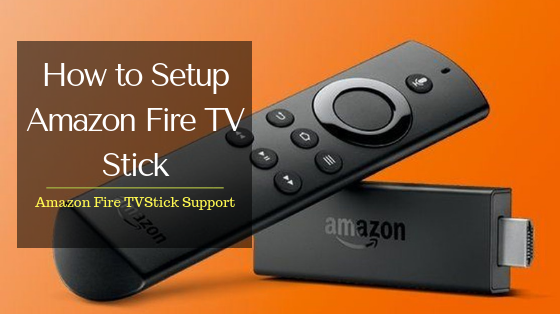 How to Setup Amazon Fire TV Stick