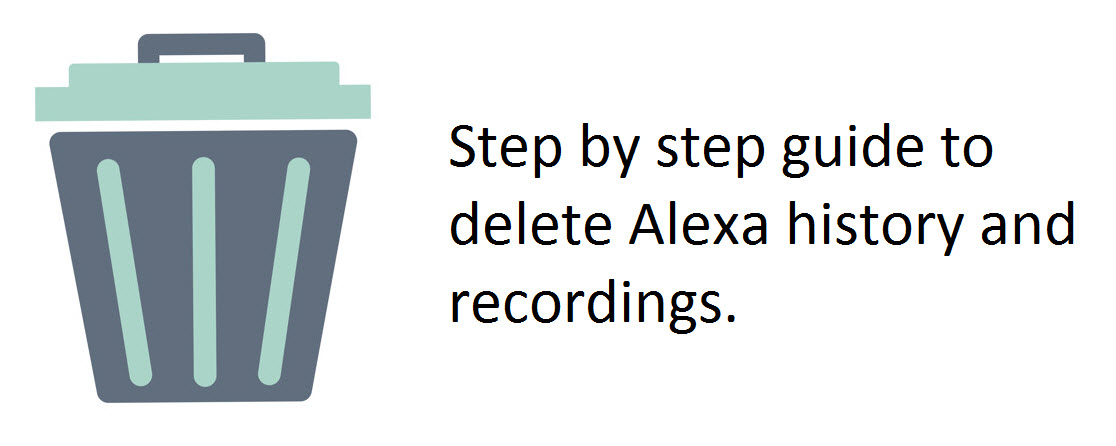 How to Delete Alexa History and Recordings (Step by Step Guide)