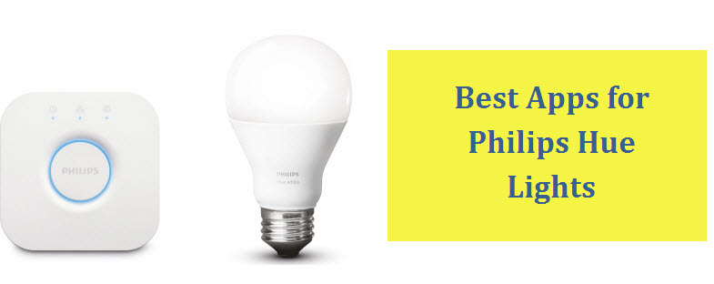 Best Apps for Philips Hue Lights for Iphone and Android (Free/Paid)