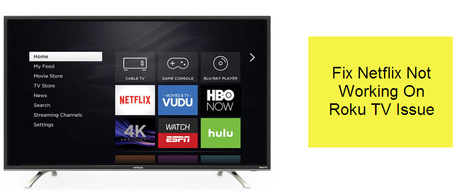 Netflix Not Working On Roku TV (Troubleshooting Guide)