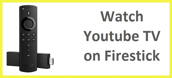 install YouTube TV on Firestick