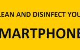 How to clean and disinfect your smartphone