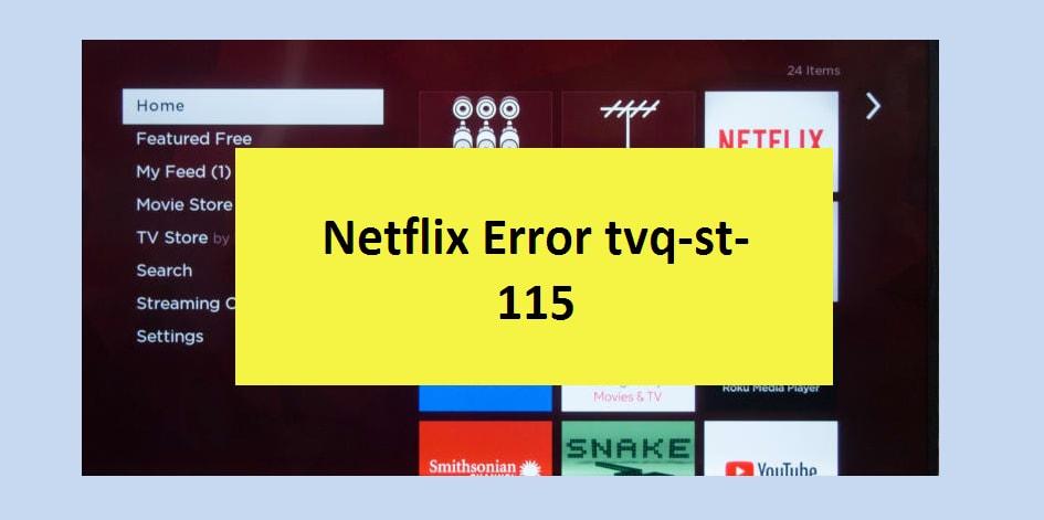 Netflix Error tvq-st-115