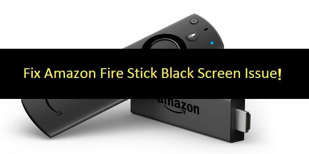 Fire Stick Black Screen