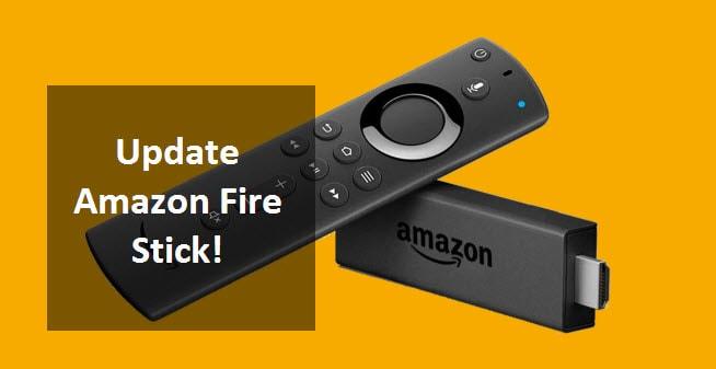 Update Amazon Fire Stick