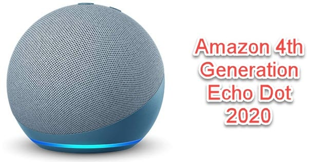 Amazon 4th Gen Echo Dot 2020