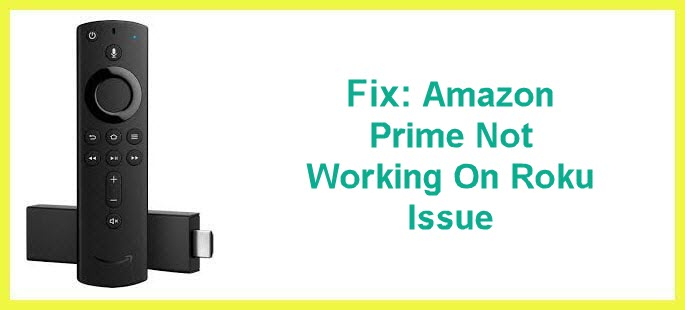 fix amazon prime not working on roku issue