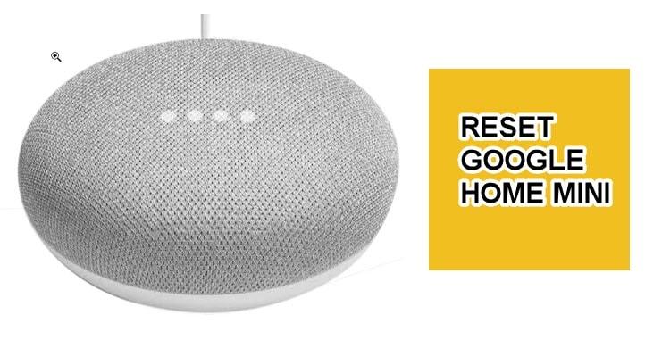 how to reset google home mini