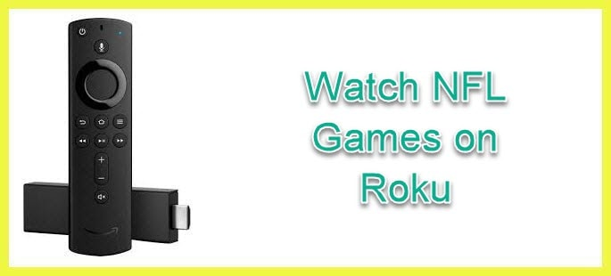 Watch NFL Games on Roku