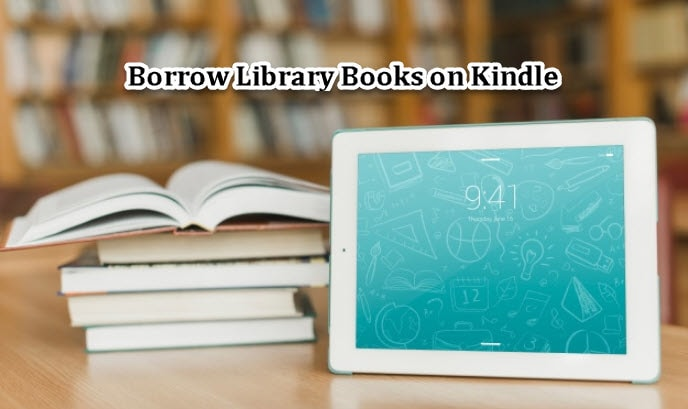 Borrow Library Books on Kindle