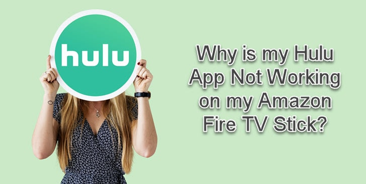 Hulu App Not Working on My Fire TV Stick